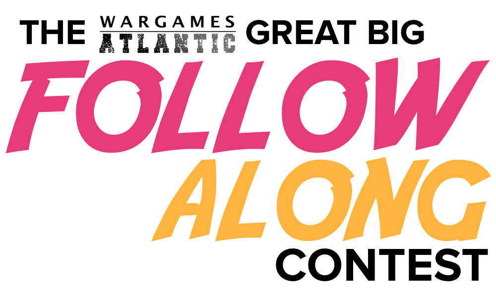 The Wargames Atlantic Great Big Follow Along Contest