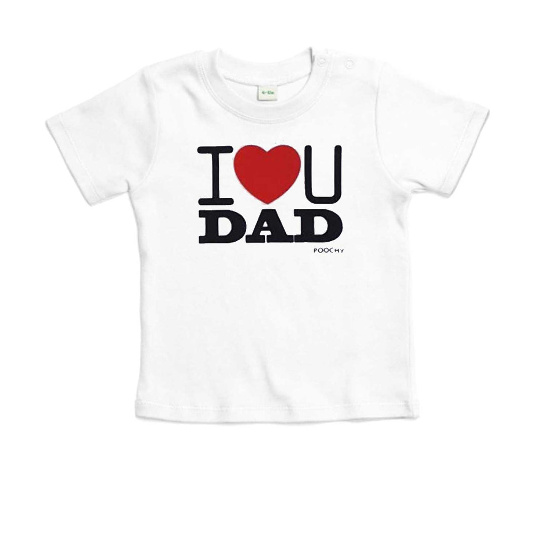 T-Shirt, I love you dad, white