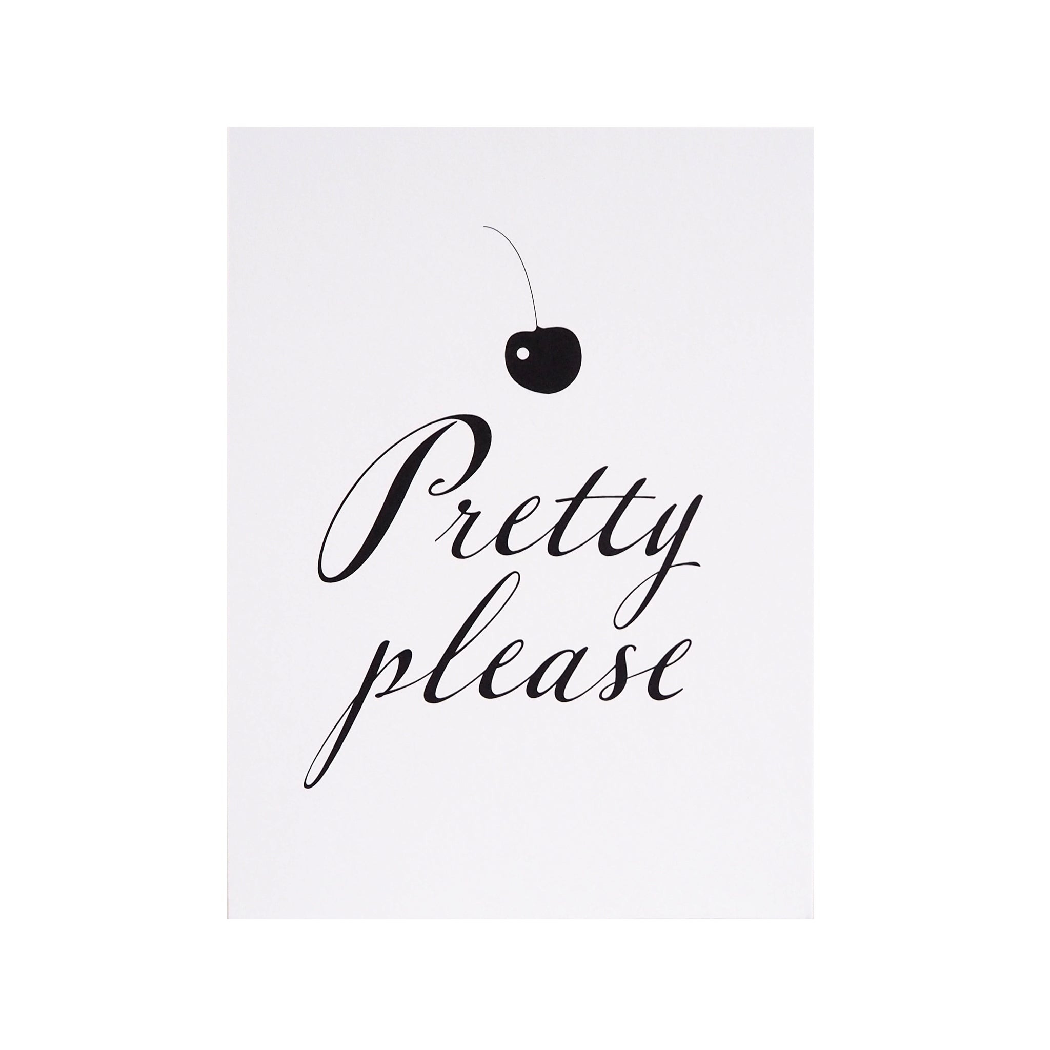 Pretty Please -kortti/minijuliste