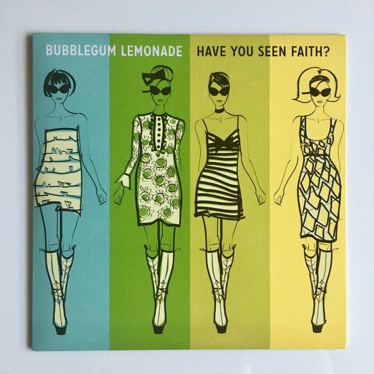 BUBBLEGUM LEMONADE - HAVE YOU SEEN FAITH?