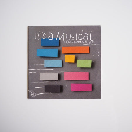 It's A Musical ‎– The Music Makes Me Sick