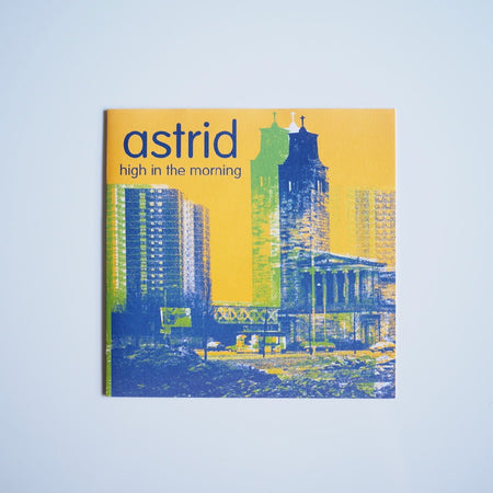 Astrid - High In The Morning