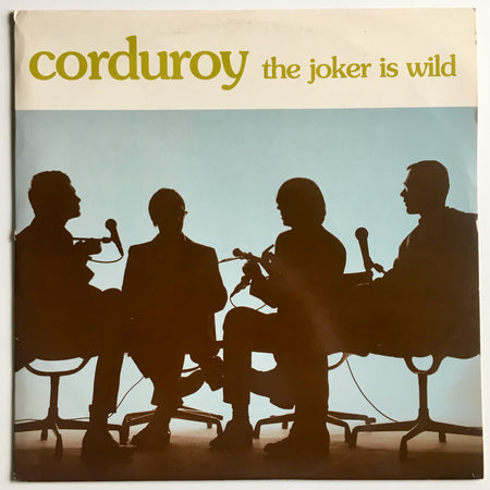 corduroy - the joker is wild