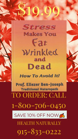 Prof. Eliezer Ben-Josephs Book Stress makes You Fat Wrinkled and Dead