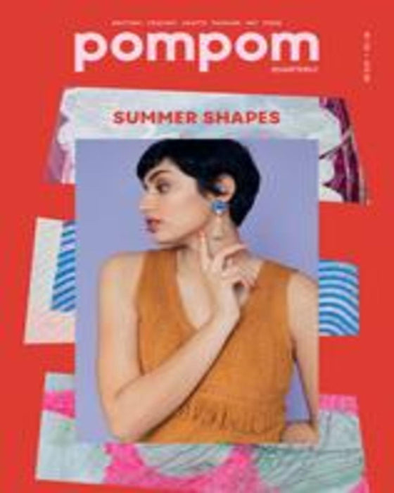 POMPOM Quarterly - Issue 33 - Summer 2020