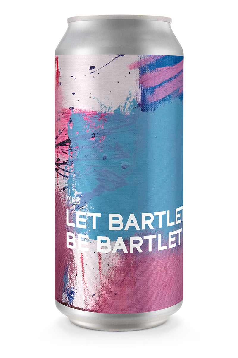 LET BARTLET BE BARTLET | Pils (4-pack)