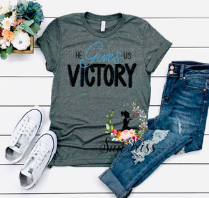 He Gives Us Victory - SKC Boutique