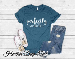 PERFECTLY IMPERFECT Tee - SKC Boutique