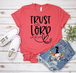 Trust In The Lord - SKC Boutique