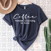 Coffee because adulting is hard Tee