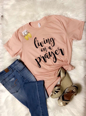 Living On A Prayer Tee - SKC Boutique