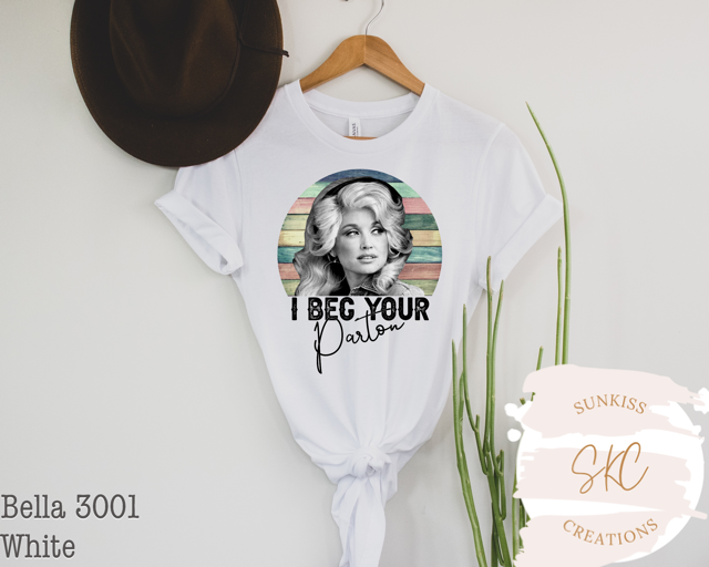 I Beg Your Parton Tee - SKC Boutique
