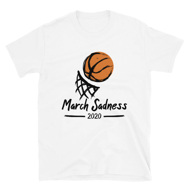March Sadness Unisex Short Sleeve- Light Colors