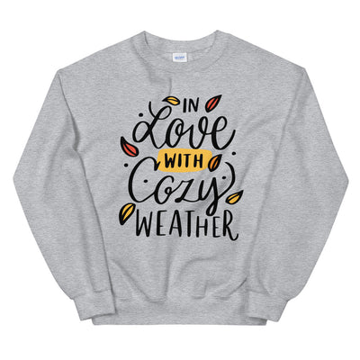 In Love with Cozy Weather Unisex Sweatshirt