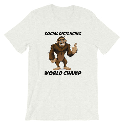 Sasquatch Social Distancing World Champ Unisex Short Sleeves- Light Colors