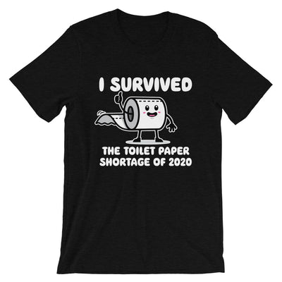 I Survived The TP Outage Unisex Short Sleeve - Dark Colors