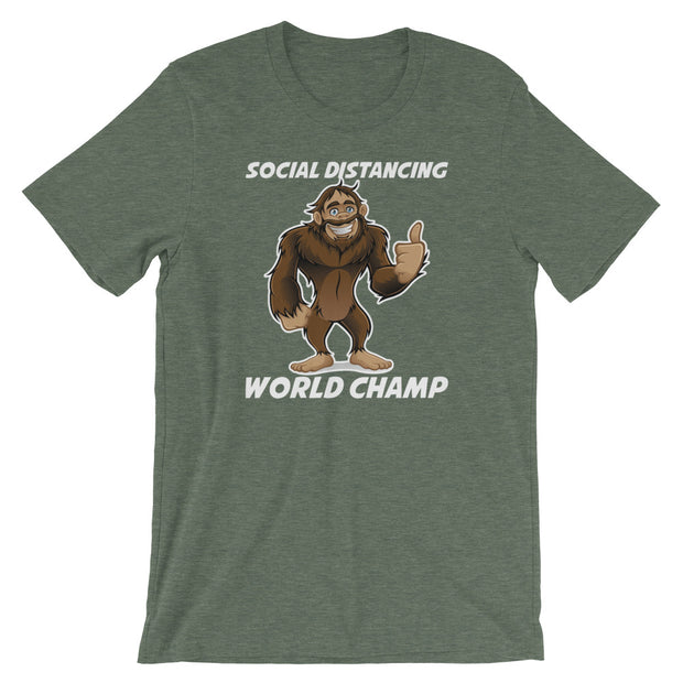 Sasquatch Social Distancing World Champ Unisex Short Sleeves- Dark Colors