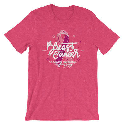 Breast Cancer Isn't Tougher Than Cowboys Short-Sleeve Unisex T-Shirt