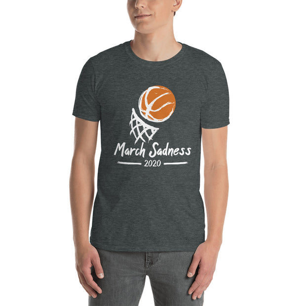 March Sadness Unisex Short Sleeve- Dark Colors