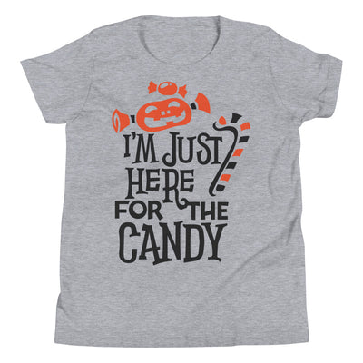 I'm Just Here For The Candy Youth Short Sleeve T-Shirt