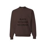 Black No Sugar Sweatshirt