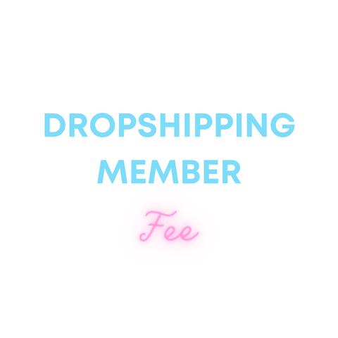 Dropshipping Member Fee
