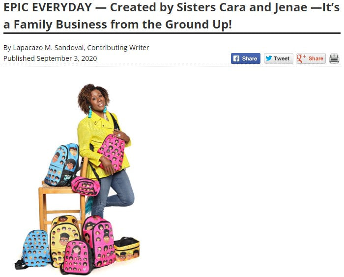 EPIC EVERYDAY — Created by Sisters Cara and Jenae —It's a Family Business from the Ground Up!