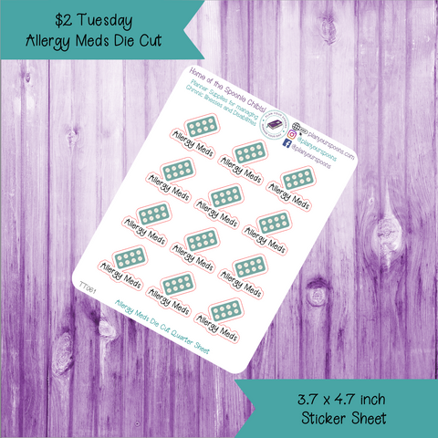 $2 Tuesday Allergy Meds Die Cut Stickers