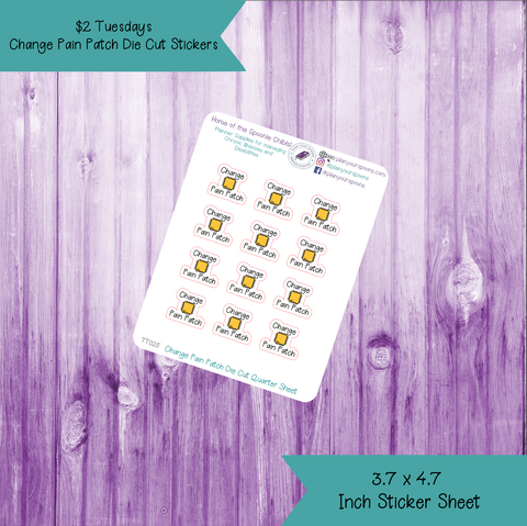 $2 Tuesday Change Pain Patch Die Cut Stickers