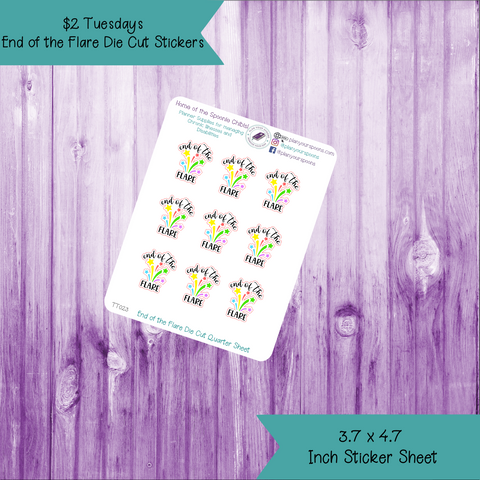 "$2 Tuesday ""End of the Flare"" Celebration Stickers"