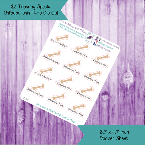$2 Tuesday Osteoporosis Flare Die Cut Stickers