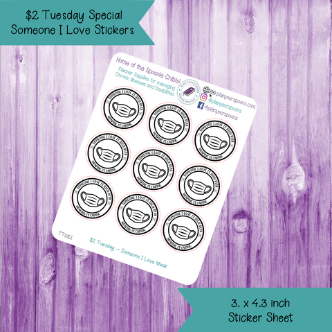 $2 Tuesday Someone I Love Mask Stickers