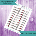 Blood Work Reminder Die Cut Sticker