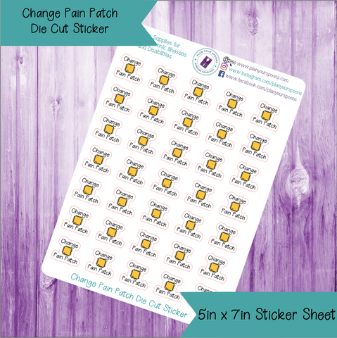 Change Pain Patch Die Cut Stickers