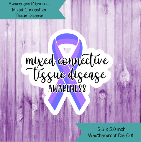 Awareness Ribbon ~ Mixed Connective Tissue Disease