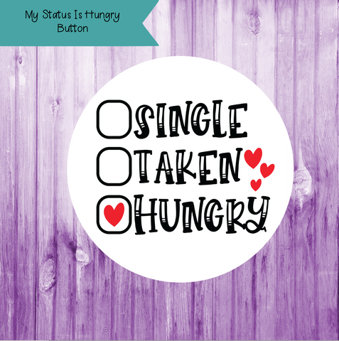 My Status Is Hungry Button