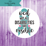 OCD Invisible Disability Button