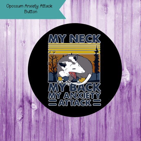 Opossum Anxiety Attack Button