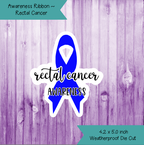 Awareness Ribbon ~ Rectal Cancer
