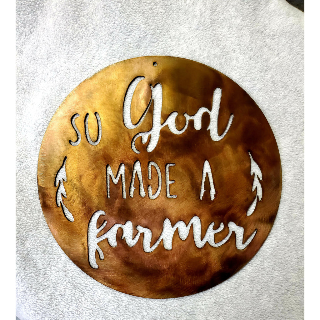 So God Made A Farmer Metal Sign - LAG Metal Worx