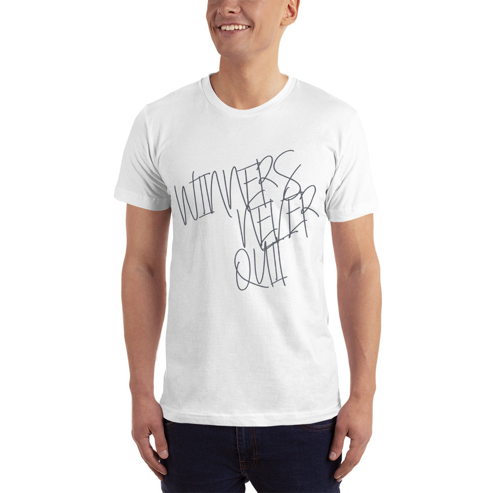 Winners Never Quit Unisex T-Shirt