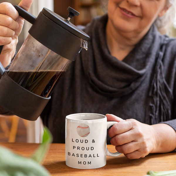 Loud & Proud Baseball Mom Mug