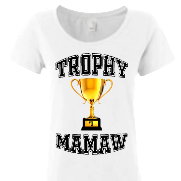 Trophy Grandma (Or any custom name)