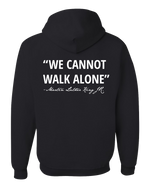 "Load image into Gallery viewer, Broome County MLK Jr Commission ""Cannot Walk Alone"" Hoodie"