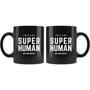 SUPER HUMAN COFFEE MUG
