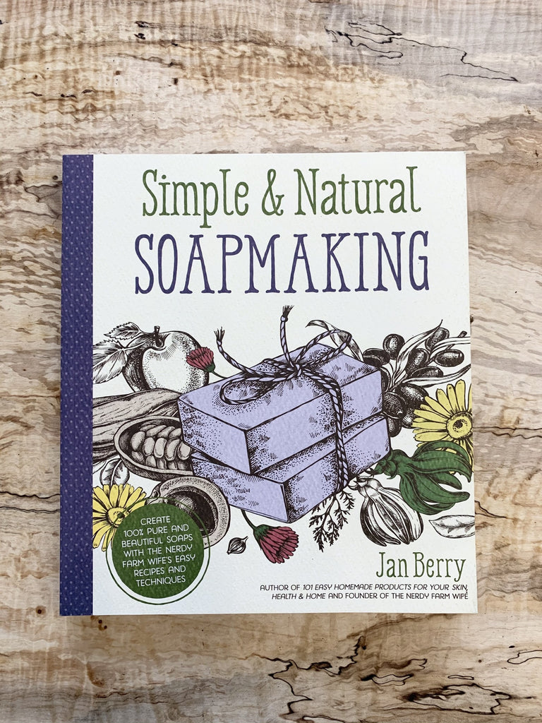 Simple & Natural Soapmaking Book by Jan Berry