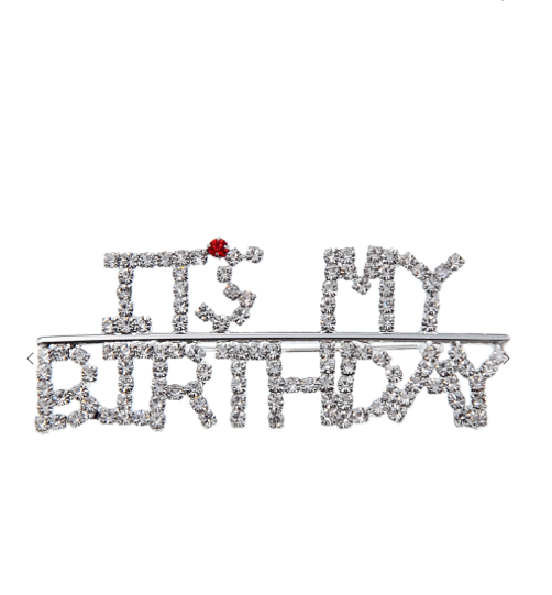 It's My Birthday Brooch Rhinestone
