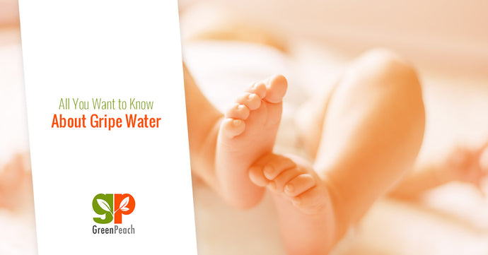All You Want to Know About Gripe Water