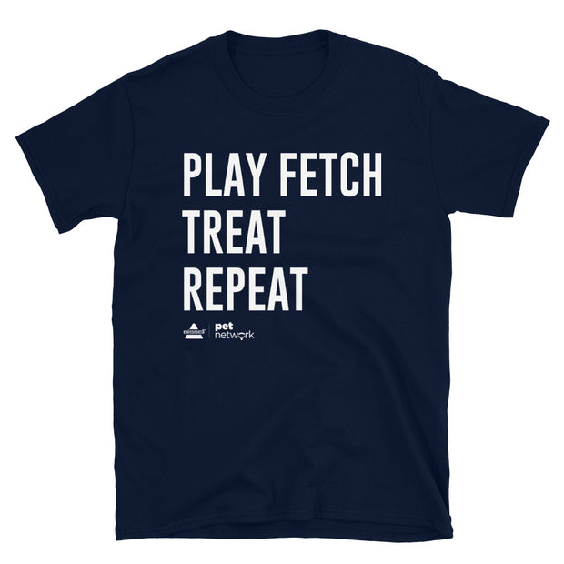 Play Fetch, Treat, Repeat Short-Sleeve Unisex T-Shirt