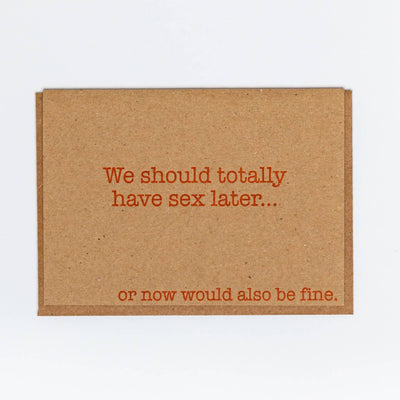 Sex Later Card